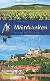 Mainfranken: Reisehandbuch mit vielen praktischen Tipps. - Hans-Peter Siebenhaar