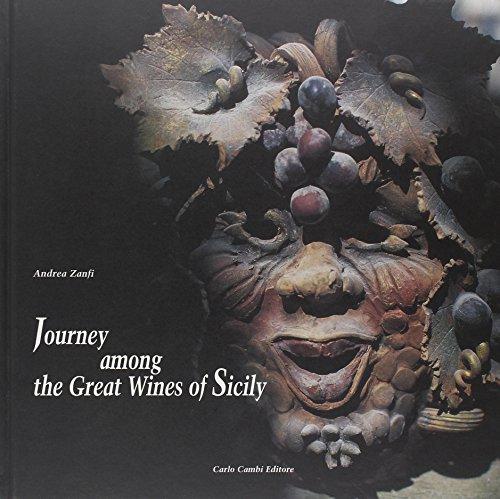 Viaggio tra i grandi vini di Sicilia. Ediz. italiana e inglese