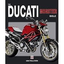 The Ducati Monster Bible by Ian Falloon (2011-08-15)