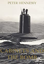 Cabinets and the Bomb (British Academy Occasional Papers)