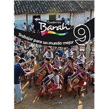 Cuadernos Barah 9 Trabajar Para Un Mundo Mejor