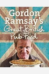 Gordon Ramsay's Great British Pub Food Hardcover