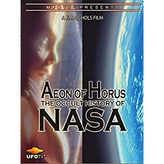 Aeon of Horus - The Occult History of NASA [OV]