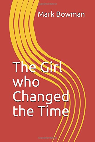 The Girl who Changed the Time