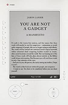 You Are Not A Gadget: A Manifesto von [Lanier, Jaron]