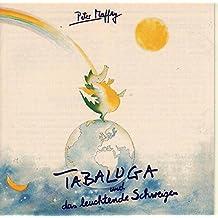 Tabaluga und das Leuchtende Schweigen