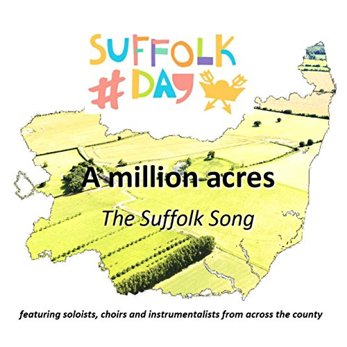 A Million Acres (The Suffolk Song)