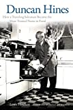 Duncan Hines: How a Traveling Salesman Became the Most Trusted Name in Food by Louis Hatchett (2014-03-24)