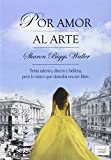 Libros Descargar en linea Por Amor Al Arte Narrativa Juvenil (PDF y EPUB) Espanol Gratis