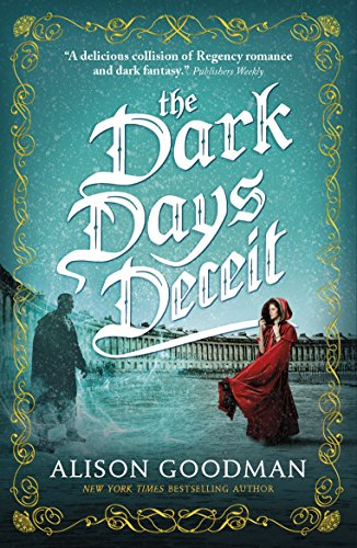 The Dark Days Deceit: A Lady Helen Novel (Book 3)