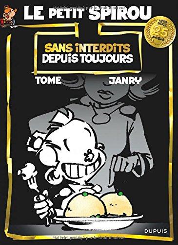 Le Petit Spirou anniversaire - tome 1 - Sans interdits depuis toujours