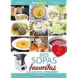 MIXtipp: Mis Sopas favoritas (español): cocinar con el Thermomix TM 5 & TM 31 (cocinar con la Thermomix) (Spanish Edition)
