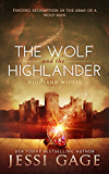 The Wolf and the Highlander (Highland Wishes Book 2) (English Edition)
