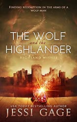 The Wolf and the Highlander (Highland Wishes Book 2)