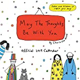 May The Thoughts Be With You Official 2019 Calendar - Square Wall Calendar Format