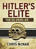 Hitler's Elite: The SS 1939-45 (General Military)