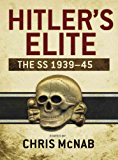 Hitler's Elite: The SS 1939-45 (General Military)