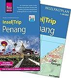 Reise Know-How InselTrip Penang: Reiseführer mit Insel-Faltplan und kostenloser Web-App