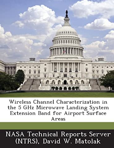 Wireless Channel Characterization in the 5 Ghz Microwave Landing System Extension Band for Airport Surface Areas