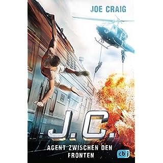 J.C. - Agent zwischen den Fronten (Die Agent J.C.-Reihe 6)
