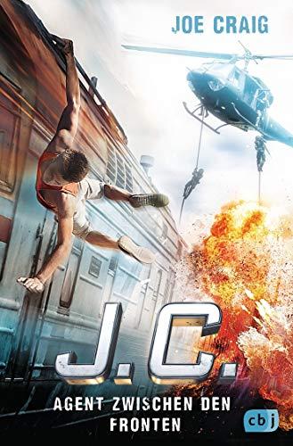 J.C. - Agent zwischen den Fronten (Die Agent J.C.-Reihe, Band 6)