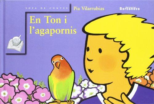 En Ton i l ' agapornis (Llibres Infantils I Juvenils - Sopa De Contes)