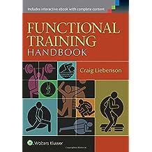 Functional Training Handbook by Craig Liebenson DC (2014-06-25)