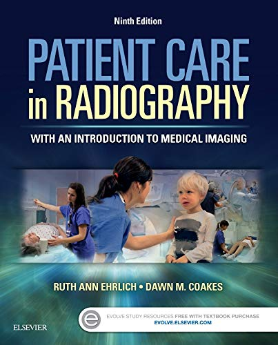 Patient Care in Radiography: With an Introduction to Medical Imaging, 9e por Ruth Ann Ehrlich RT(R)