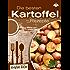 Die besten Kartoffelrezepte (Kreative Küche 10)