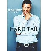 Merrow, J L [ Hard Tail ] [ HARD TAIL ] Apr - 2013 { Paperback }