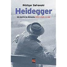 Heidegger: Um mestre da Alemanha entre o bem e o mal (Portuguese Edition)