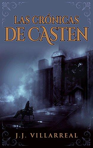 Las Crónicas de Casten por J.J. Villarreal