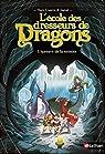 L'école des dresseurs de dragons, tome 3 : L'épreuve de la néonite par Isabel