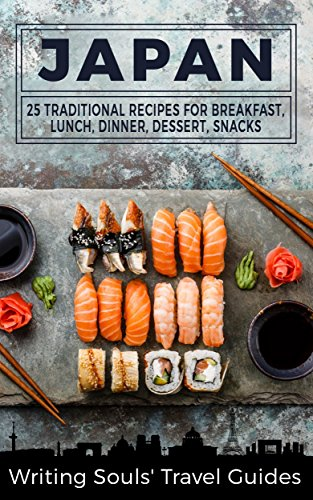 Japan 25 traditional recipes for breakfast lunch dinner dessert japan 25 traditional recipes for breakfast lunch dinner dessert snacks forumfinder Choice Image
