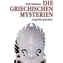 Die griechischen Mysterien
