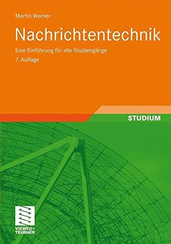 Nachrichtentechnik: Eine Einführung für Alle Studiengänge (German Edition)