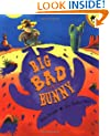 Big Bad Bunny (Picture Puffin Books)