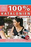 100% Travelguide Katalonien & Barcelona: Reiseführer inkl. kostenloser App + Straßenkarte + Autotouren - Ferenz Jacobs
