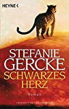 Schwarzes Herz: Roman