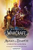 Warcraft - Avant la tempête