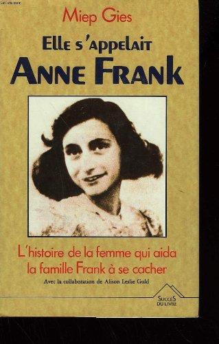 Elle s'appelait anne frank.