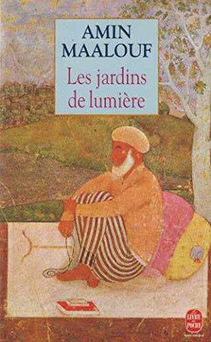 Maalouf amin - Les jardins de lumire