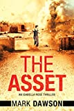 The Asset: Act II (An Isabella Rose Thriller Book 2) by Mark Dawson