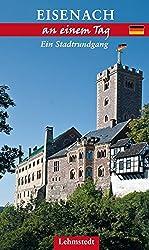 Eisenach an einem Tag: Ein Stadtrundgang