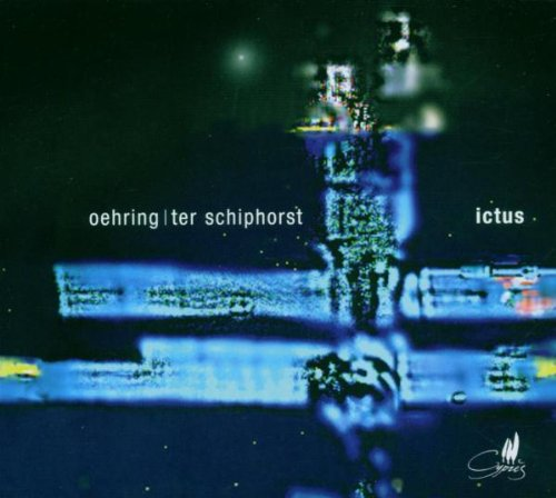 Oehring / Ter Schiphorst: Prae-Senz / Foxfire Eins / Sexton A.