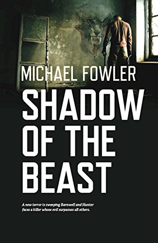 Shadow of the Beast: A DS Hunter Kerr Novel by [Fowler, Michael]
