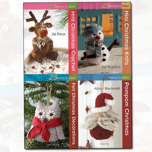 Twenty to Make Christmas Collection 4 Books Bundle (Mini Christmas Crochet, Mini Christmas Knits, Felt Christmas Decorations, Pompom Christmas) by Val Pierce (2016-11-09)