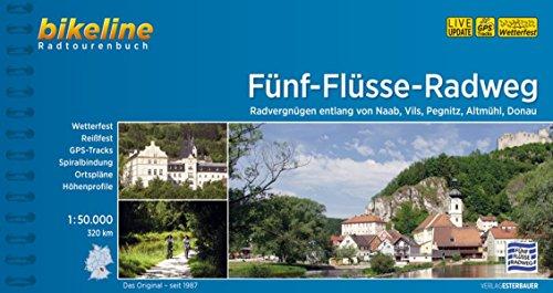 Funf - Flusse Radweg von Naab, Vils, Pegnitz, Altmul, Donau 2016