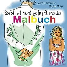 Sarah will nicht geimpft werden Malbuch