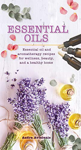 Aroma Naturals, Aromatherapy (Essential Oils (Essentials) (English Edition))